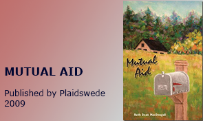 MUTUAL AID; published by Plaidswede, 2009